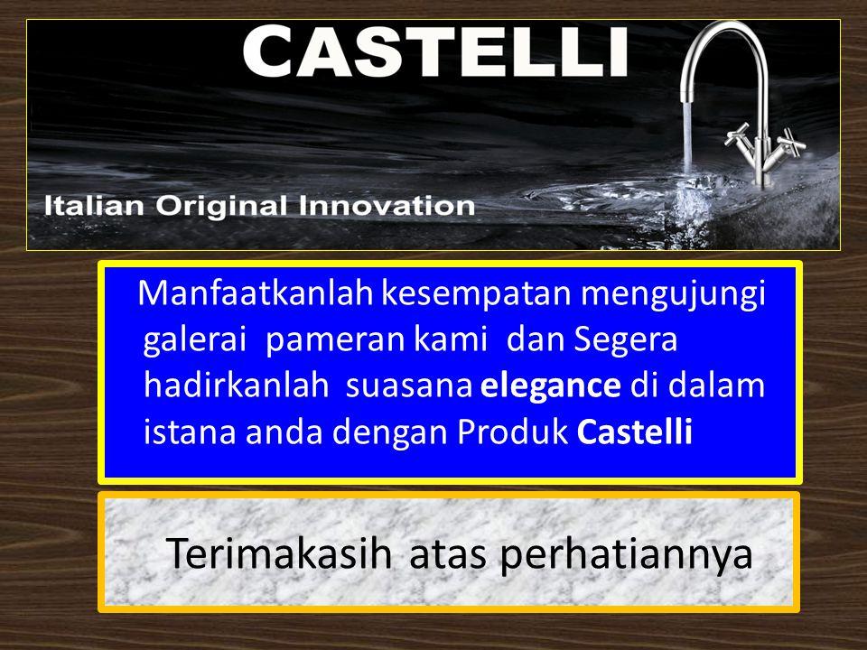 PRODUK-PRODUK CASTELLI : DETAIL