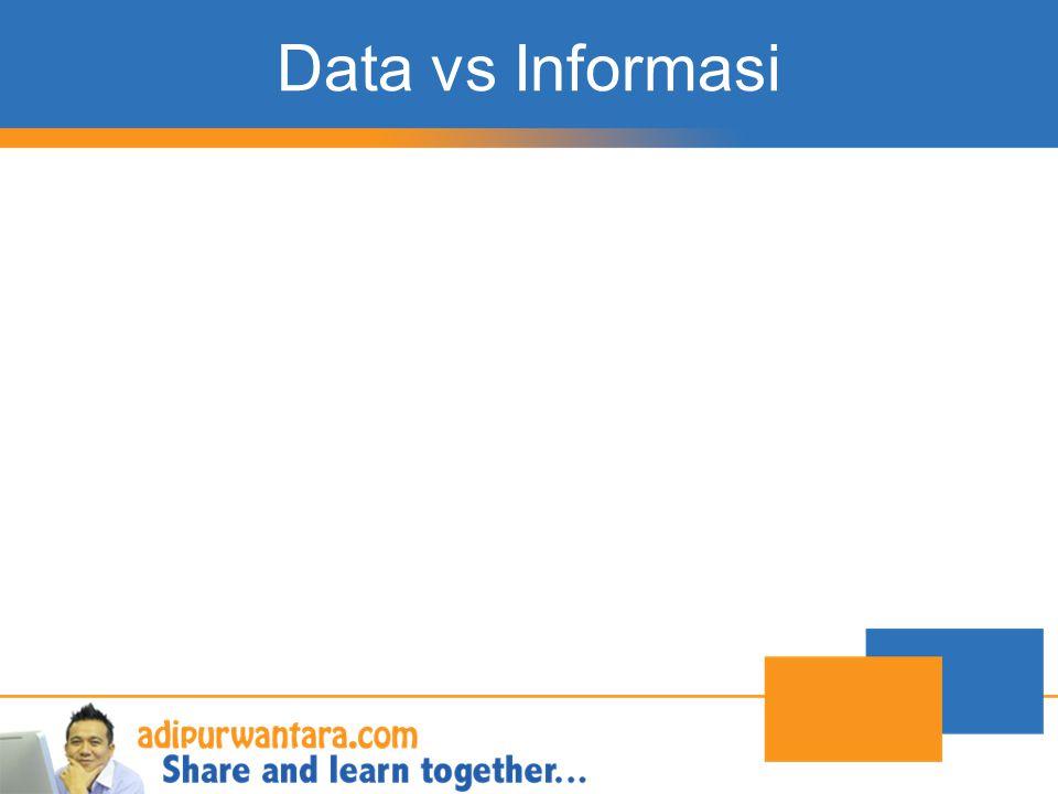 Data…. Data adalah catatan atas kumpulan fakta.
