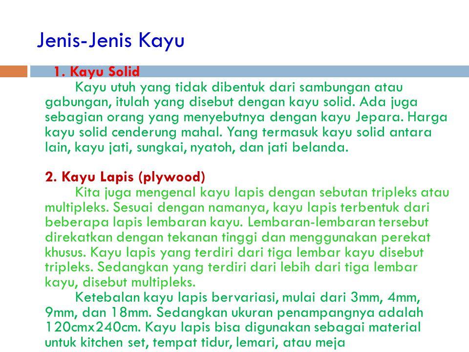 Jenis-Jenis Kayu 1.