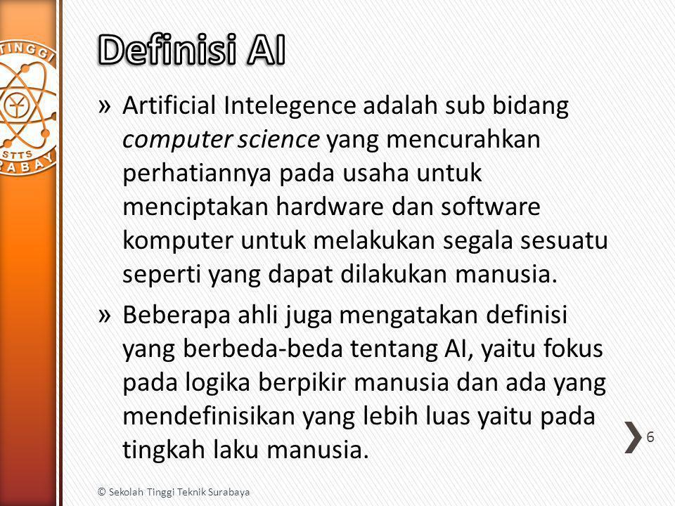 » Artificial Intelegence adalah sub bidang computer science yang mencurahkan perhatiannya pada usaha untuk menciptakan hardware dan software komputer