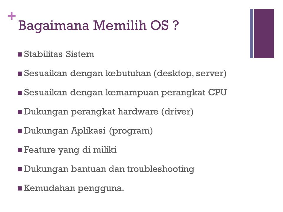 + Bagaimana Memilih OS .