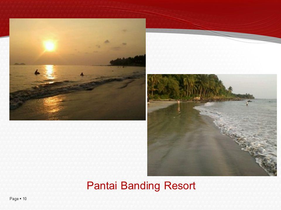 Page  10 Pantai Banding Resort