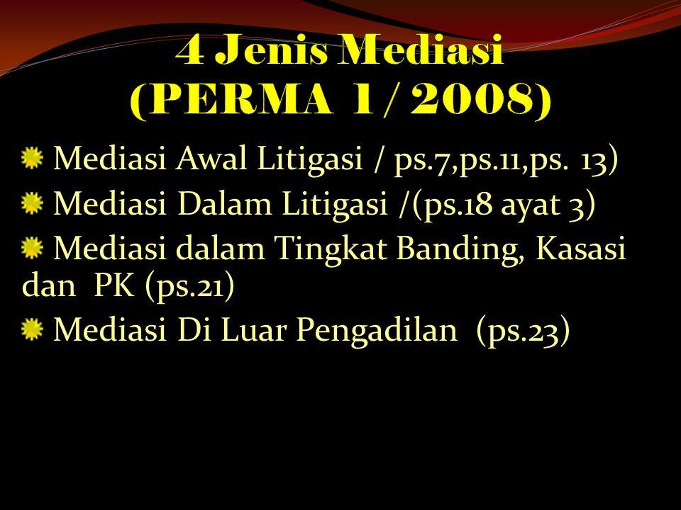 Mediasi Awal Litigasi / ps.7,ps.11,ps.