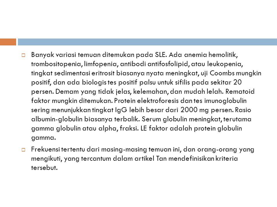 TEMUAN IMUNOLOGIS 1.ANA (antinuclear antibody) tes.