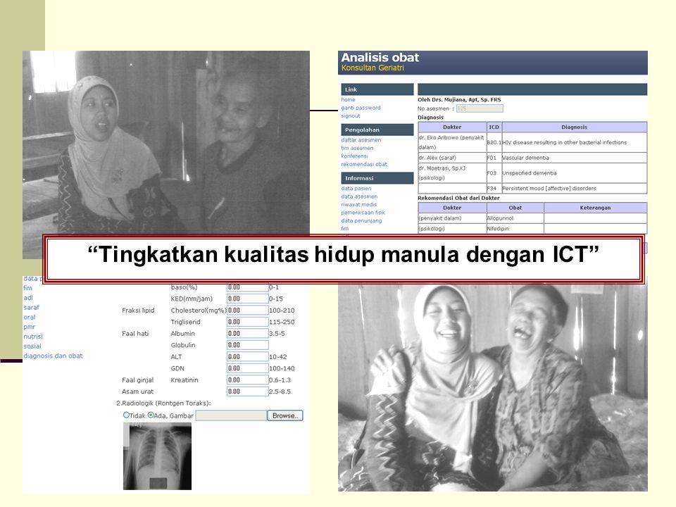 """""""Tingkatkan kualitas hidup manula dengan ICT"""""""