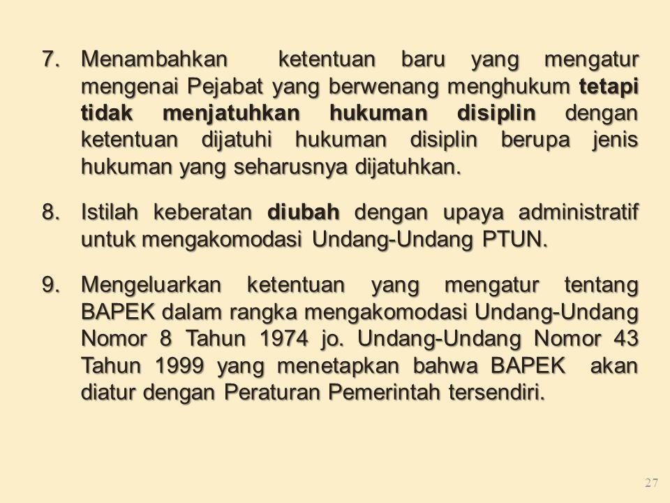 1)Pejabat yang berwenang menghukum dapat memberikan peringatan terlebih dahulu sebelum menjatuhkan hukuman disiplin. 2)Pemberian peringatan sebagaiman