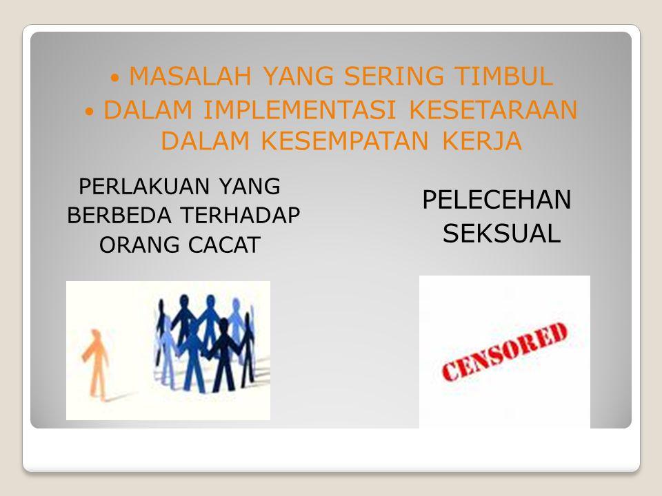 Perlakuan Diskriminasi terhadap Karyawan Sudah menjadi tanggung jawab manajer SDM untuk menjamin bahwa individu-karyawan, atau kelompok-karyawan tidak mendapatkan perlakuan diskriminatif yang tidak adil dalam pekerjaan mereka.