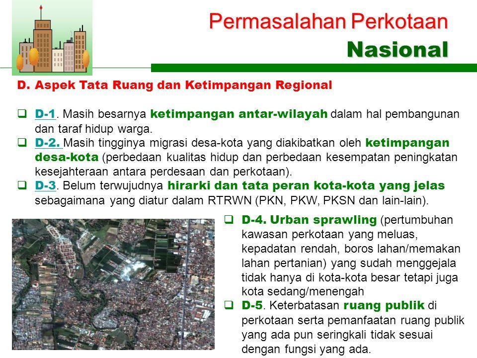 Permasalahan Perkotaan Nasional  D-4.