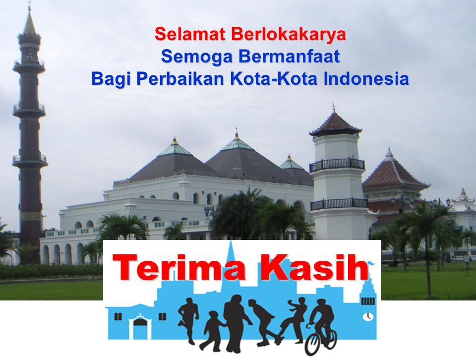Terima Kasih Selamat Berlokakarya Semoga Bermanfaat Bagi Perbaikan Kota-Kota Indonesia