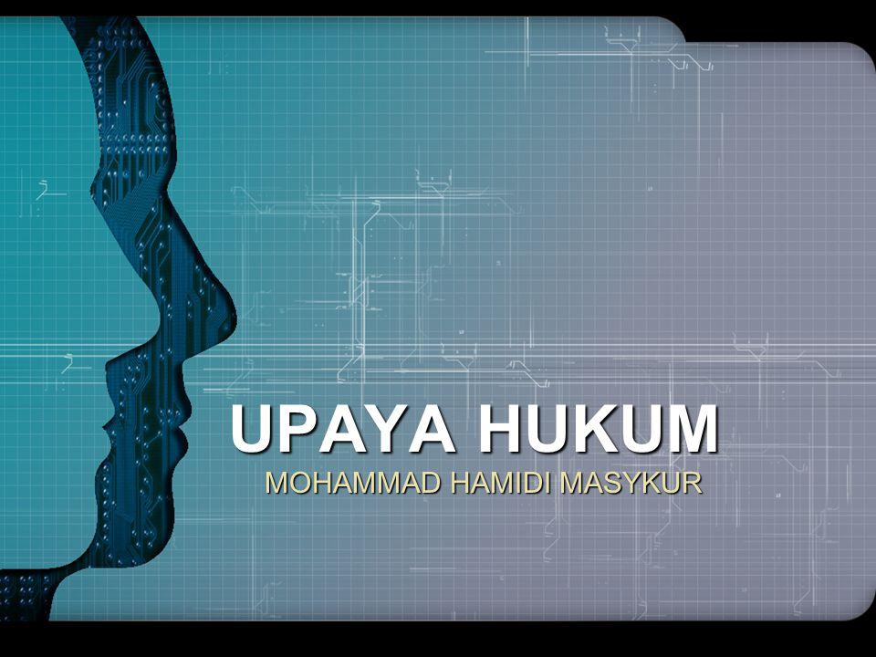 UPAYA HUKUM MOHAMMAD HAMIDI MASYKUR