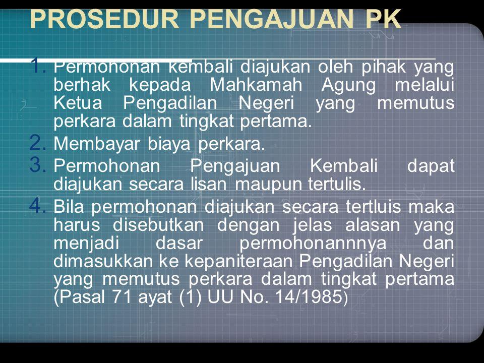 PROSEDUR PENGAJUAN PK 1.