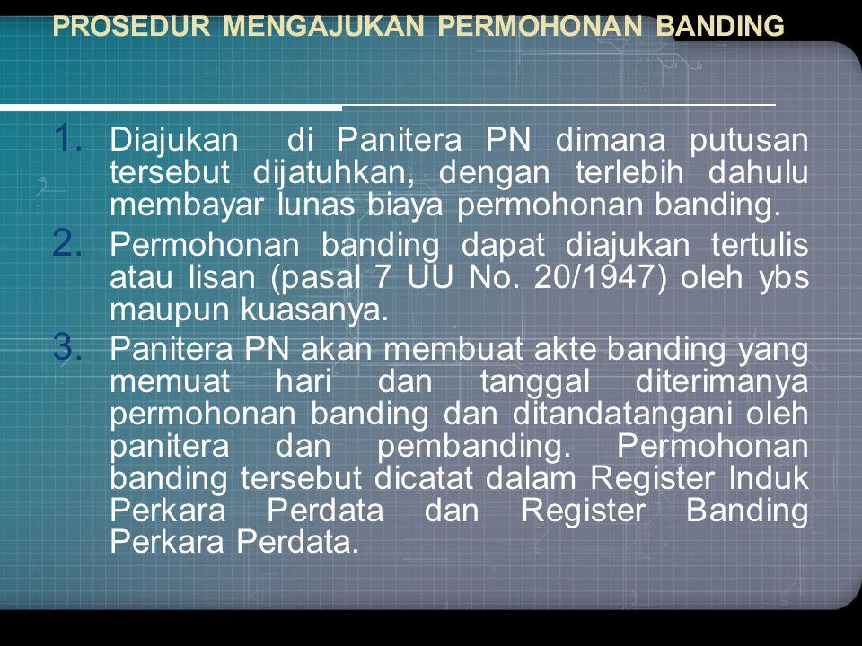 PROSEDUR MENGAJUKAN PERMOHONAN BANDING 1.