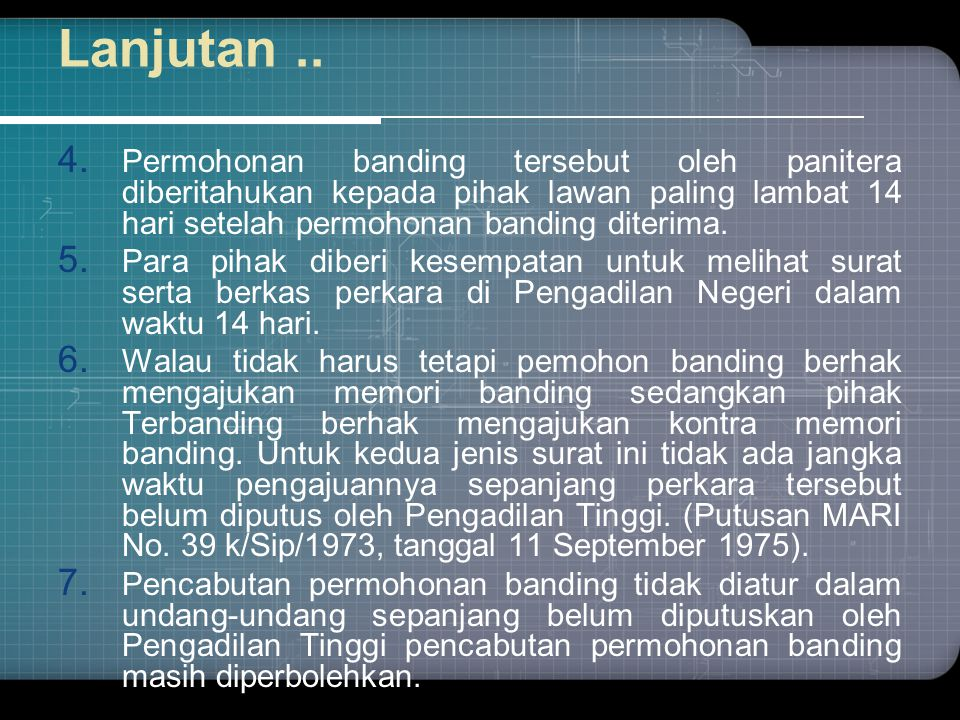 TENGGANG WAKTU PK Tenggang Waktu (Pemohon PK) : 180 hr-ps.69  Ad.1: semenjak putusan Perdata diberitahukan.