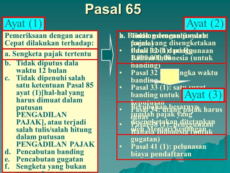 Pasal 64 Pemeriksaan dengan Acara Cepat Dapat dilaksanakan Majelis Anggota Tunggal