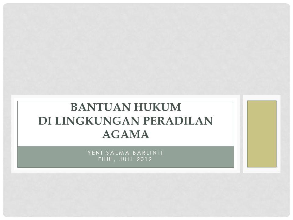 DASAR HUKUM UU No.16 Tahun 2011 tentang Bantuan Hukum SEMA No.
