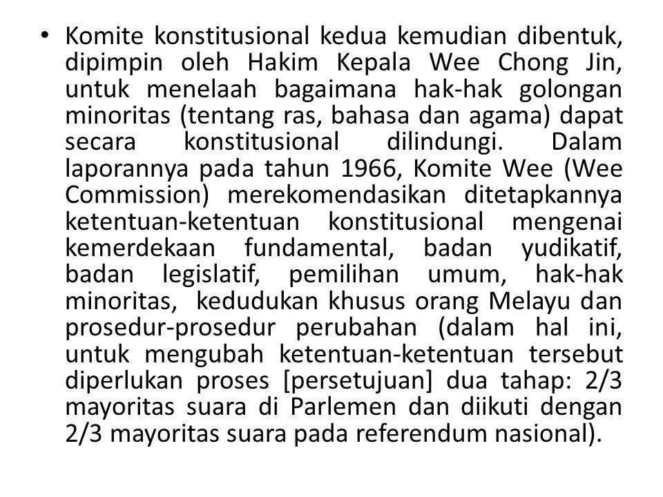 Komite konstitusional kedua kemudian dibentuk, dipimpin oleh Hakim Kepala Wee Chong Jin, untuk menelaah bagaimana hak-hak golongan minoritas (tentang ras, bahasa dan agama) dapat secara konstitusional dilindungi.