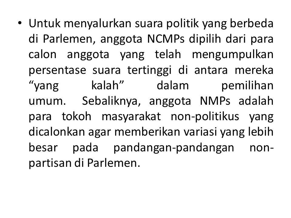 Untuk menyalurkan suara politik yang berbeda di Parlemen, anggota NCMPs dipilih dari para calon anggota yang telah mengumpulkan persentase suara tertinggi di antara mereka yang kalah dalam pemilihan umum.