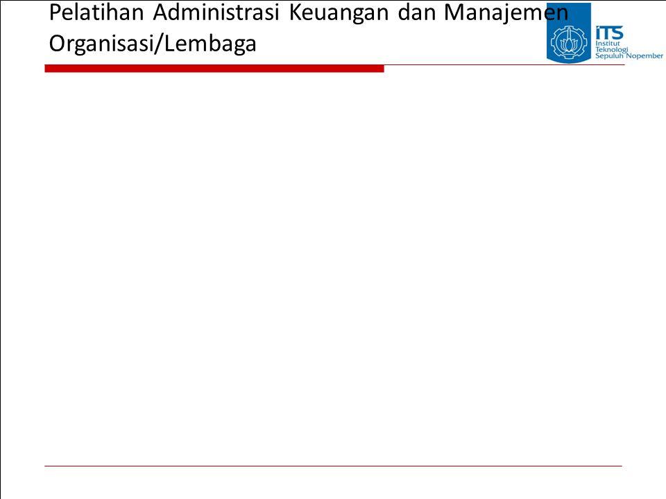 Pelatihan Administrasi Keuangan dan Manajemen Organisasi/Lembaga