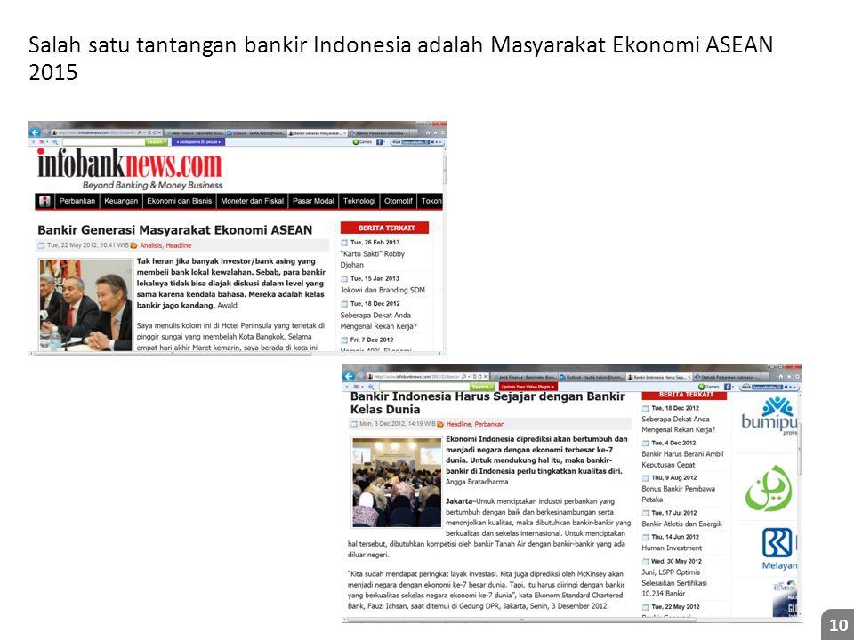 Salah satu tantangan bankir Indonesia adalah Masyarakat Ekonomi ASEAN 2015 10