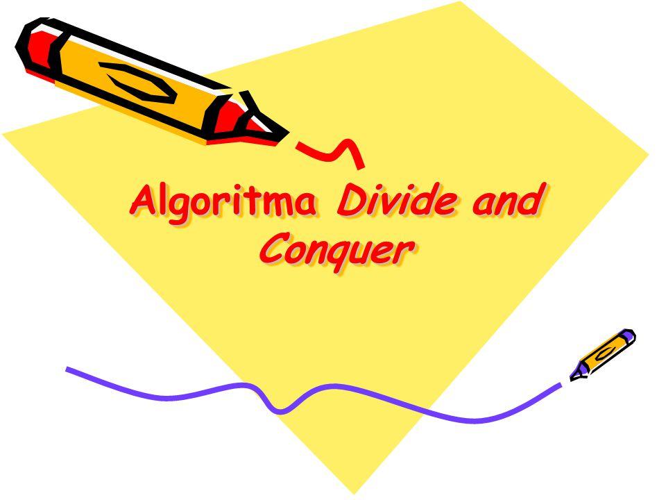 Cara pemilihan pivot: 1.Pivot = elemen pertama/elemen terakhir/elemen tengah tabel 2.Pivot dipilih secara acak dari salah satu elemen tabel.