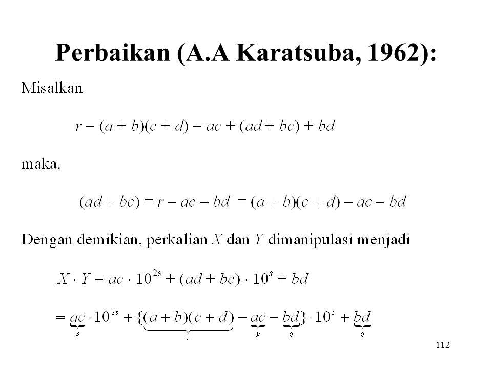 112 Perbaikan (A.A Karatsuba, 1962):