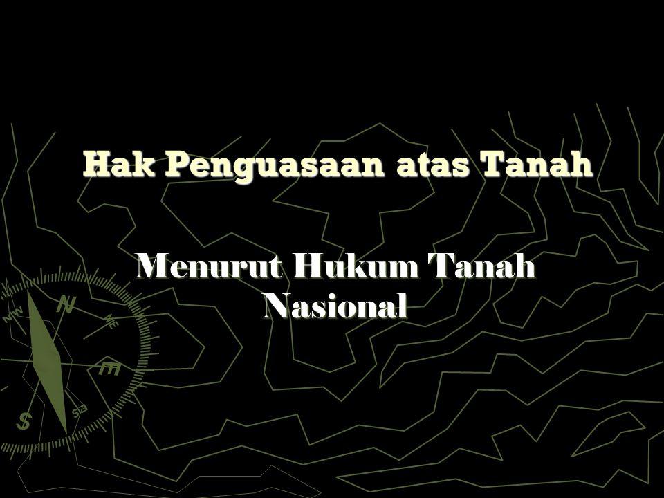 Hak Penguasaan atas Tanah Menurut Hukum Tanah Nasional