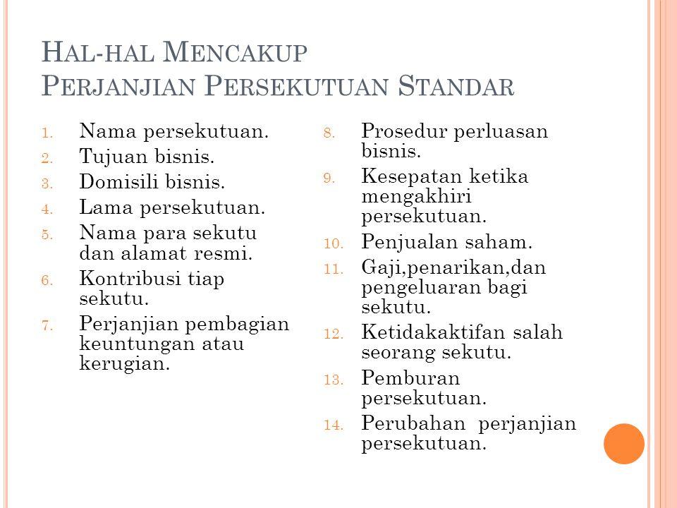 H AL - HAL M ENCAKUP P ERJANJIAN P ERSEKUTUAN S TANDAR 1.