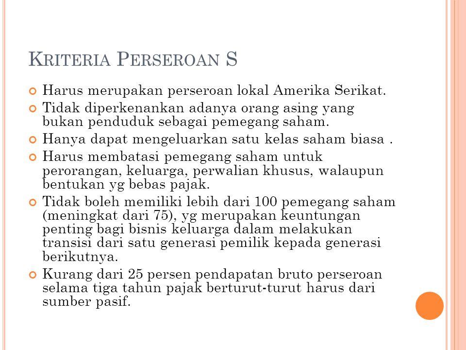 K RITERIA P ERSEROAN S Harus merupakan perseroan lokal Amerika Serikat.
