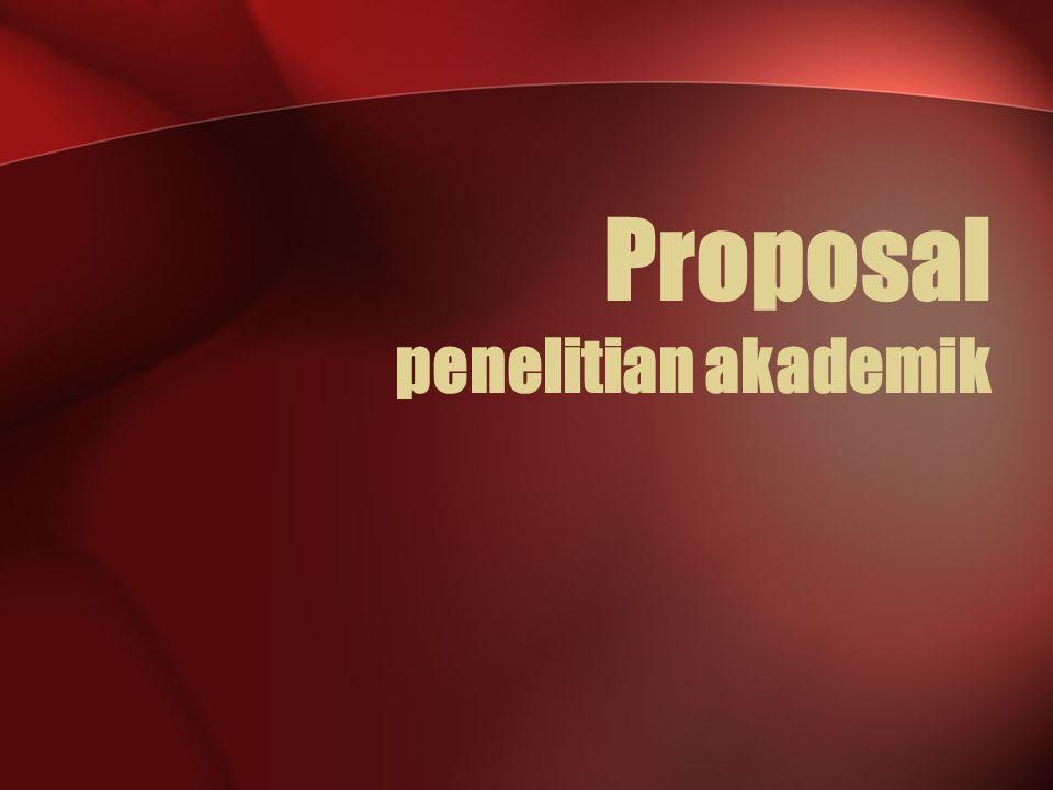 Proposal penelitian akademik