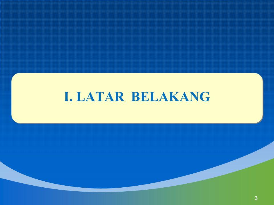 I. LATAR BELAKANG 3