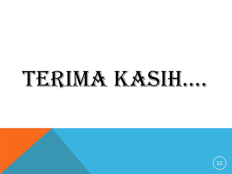 TERIMA KASIH…. 12