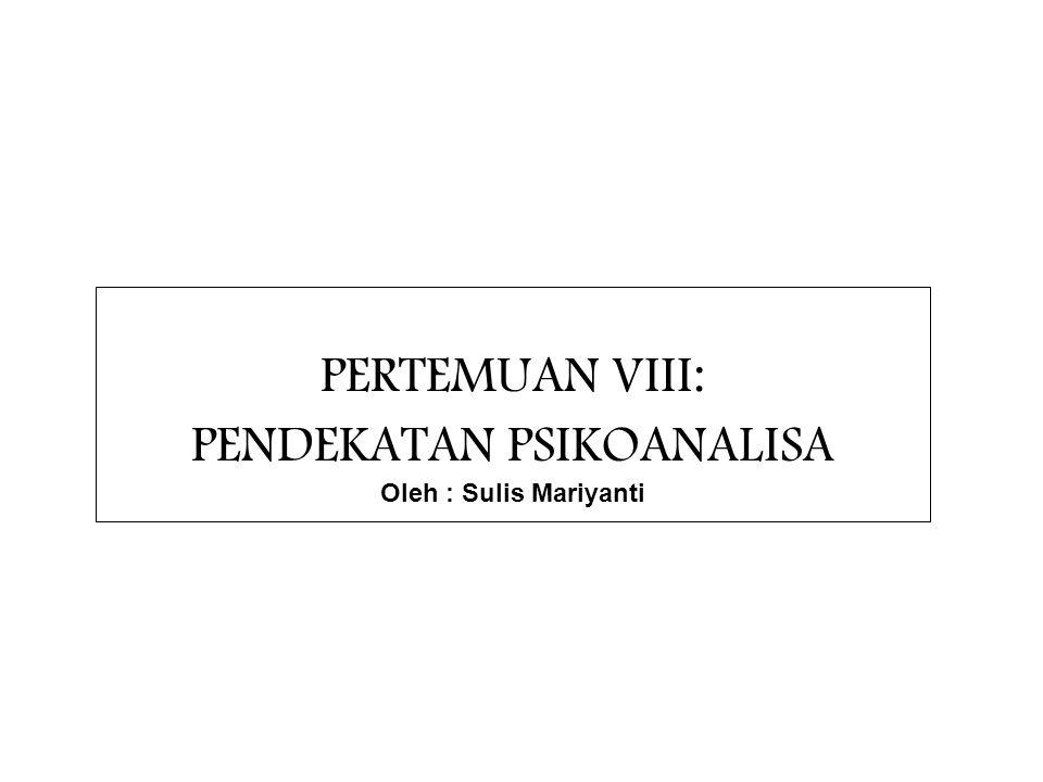 Psikoanalisis  Pengantar  Sigmund Freud  Carl Gustav Jung  Alfred Adler Oleh : Sulis Mariyanti