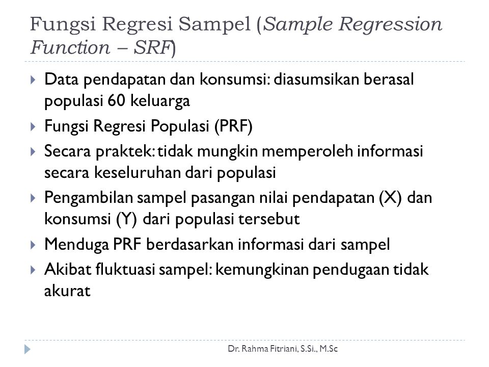 Fungsi Regresi Sampel ( Sample Regression Function – SRF ) Dr.