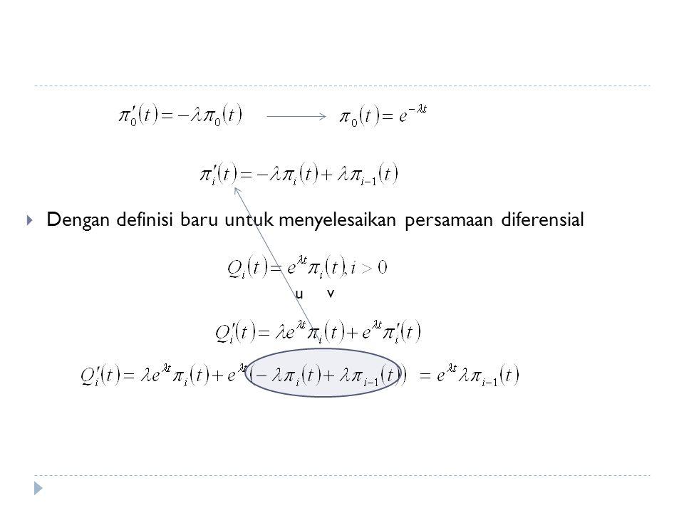  Dengan definisi baru untuk menyelesaikan persamaan diferensial u v