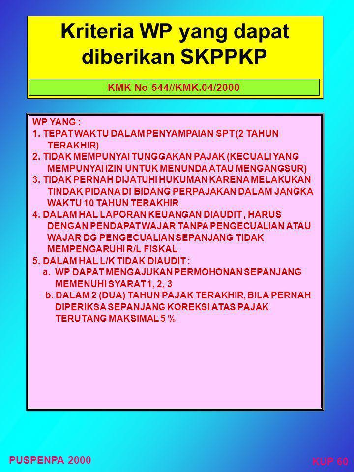 Penerbitan SKPPKP (Surat Keputusan Pengembalian Pendahuluan Kelebihan Pajak) Setelah Dilakukan Penelitian (formal) terhadap SPT Pasal 17C ayat (1), (2