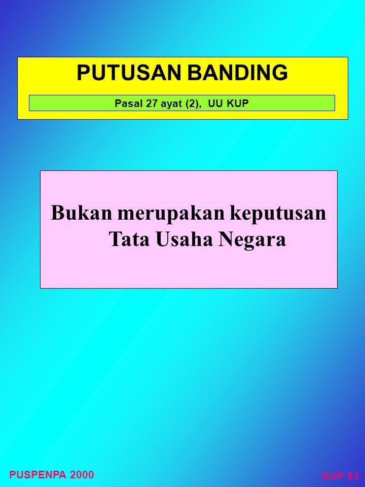 PERMOHONAN BANDING  Ditulis dalam Bahasa Indonesia;  Alasan yang jelas  Dalam jangka waktu tiga bulan sejak keputusan diterima;  Dilampiri salinan
