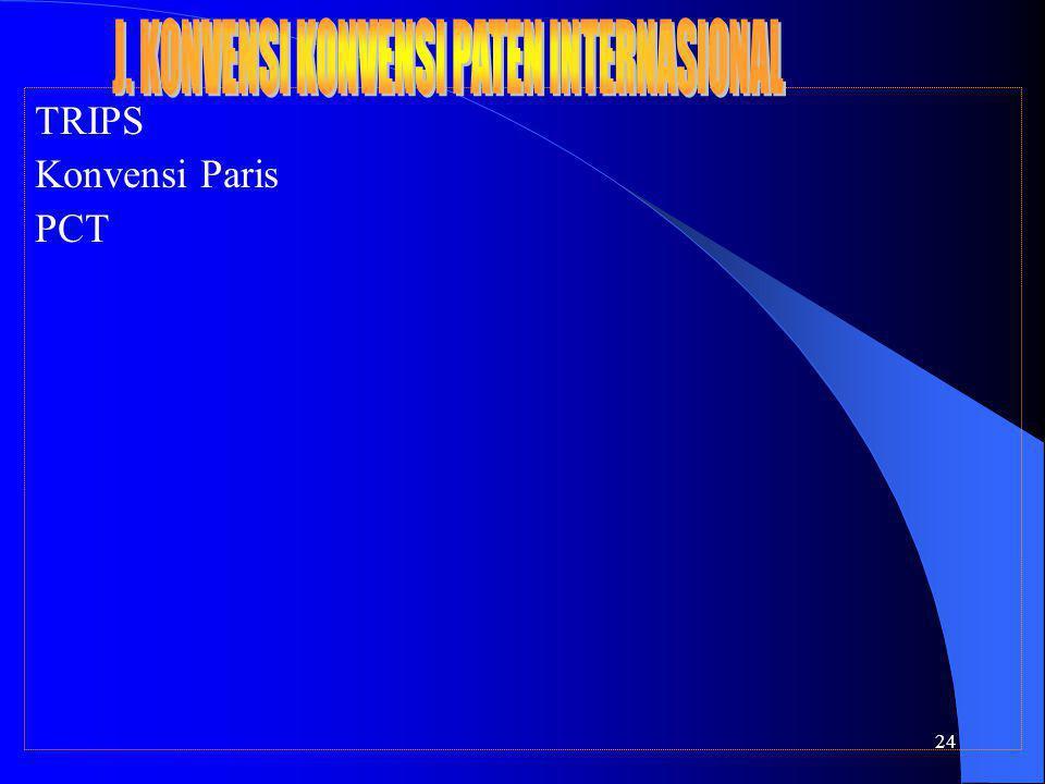 24 TRIPS Konvensi Paris PCT