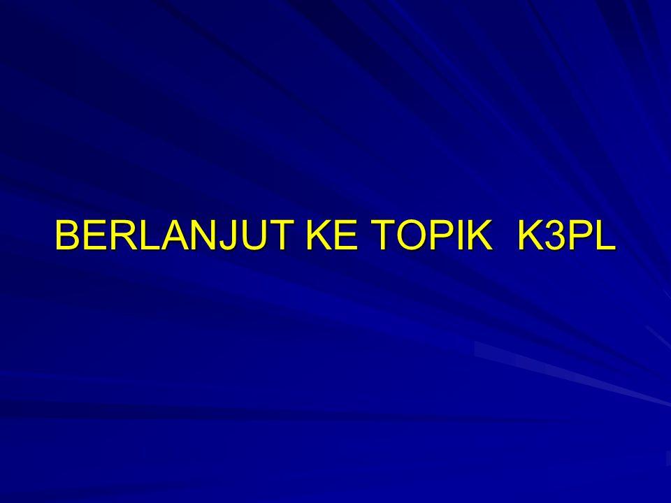 BERLANJUT KE TOPIK K3PL