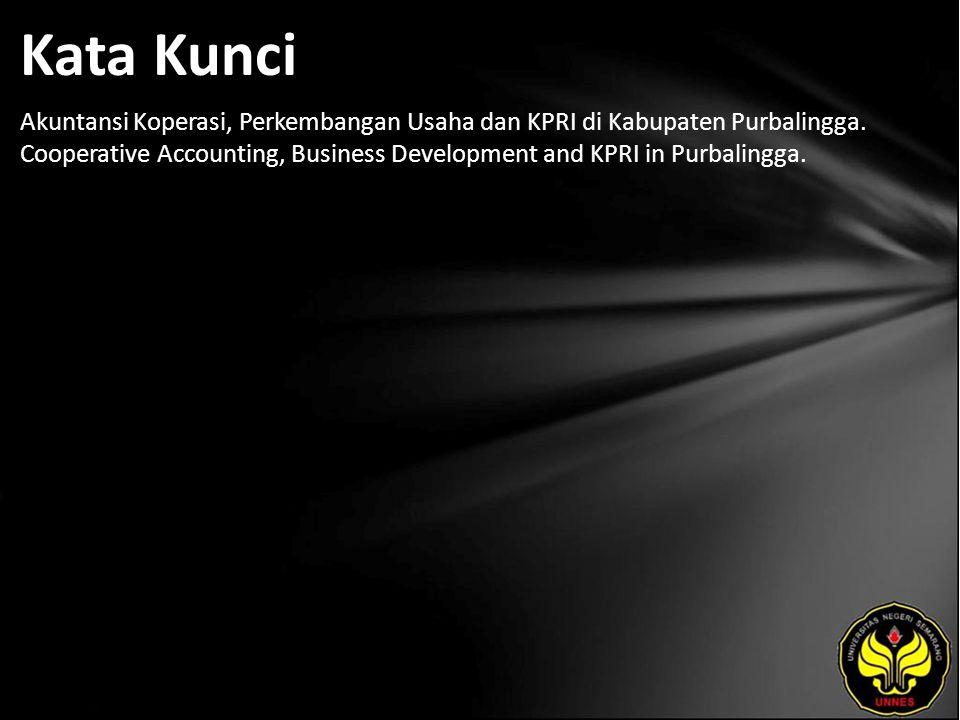 Kata Kunci Akuntansi Koperasi, Perkembangan Usaha dan KPRI di Kabupaten Purbalingga.
