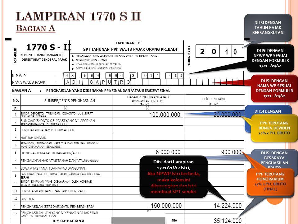 DI ISI DENGAN TAHUN PAJAK BERSANGKUTAN 1 0 4 8 9 9 9 6 6 6 3 0 1 1 0 0 0 1721 –A1/A2 DI ISI DENGAN NPWP WP SESUAI DENGAN FORMULIR 1721 –A1/A2 1721 –A1