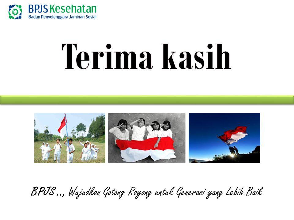 BPJS.., Wujudkan Gotong Royong untuk Generasi yang Lebih Baik
