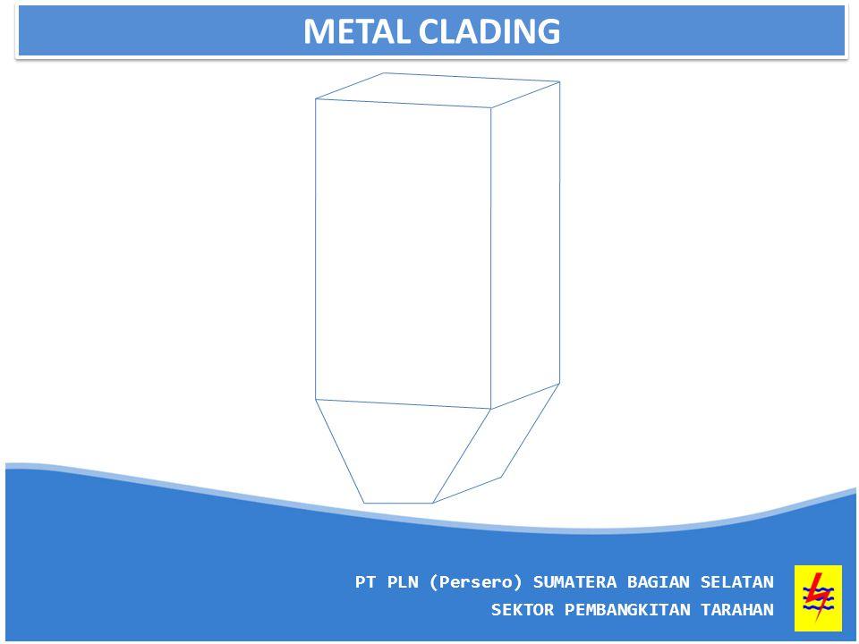 METAL CLADING 5 PT PLN (Persero) SUMATERA BAGIAN SELATAN SEKTOR PEMBANGKITAN TARAHAN