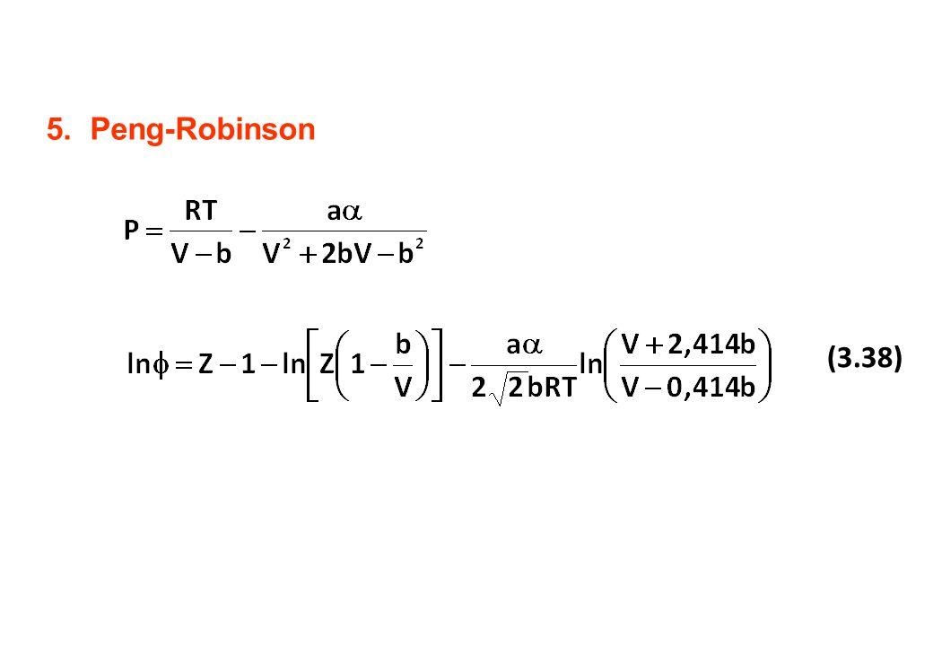 5.Peng-Robinson (3.38)