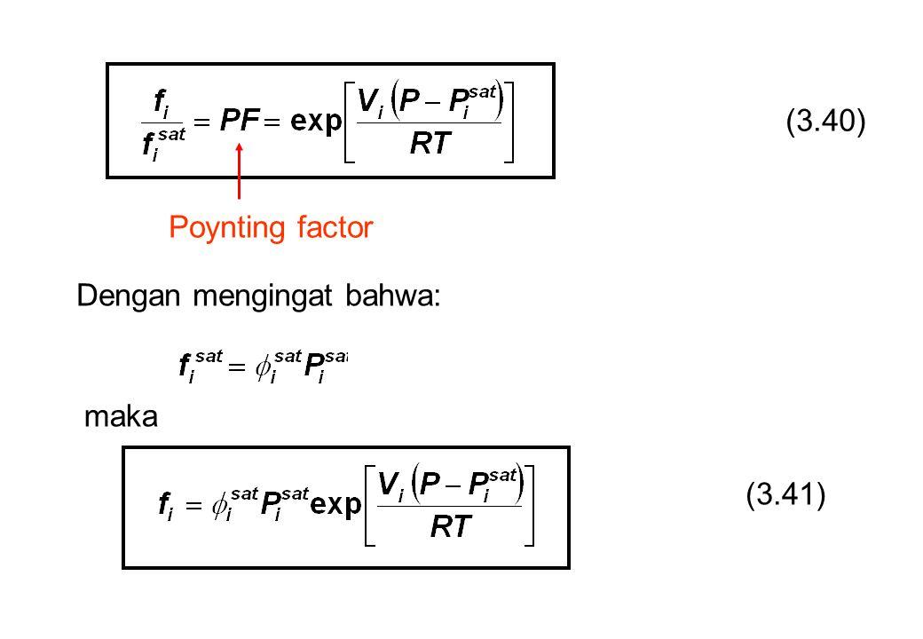 Dengan mengingat bahwa: maka (3.41) (3.40) Poynting factor