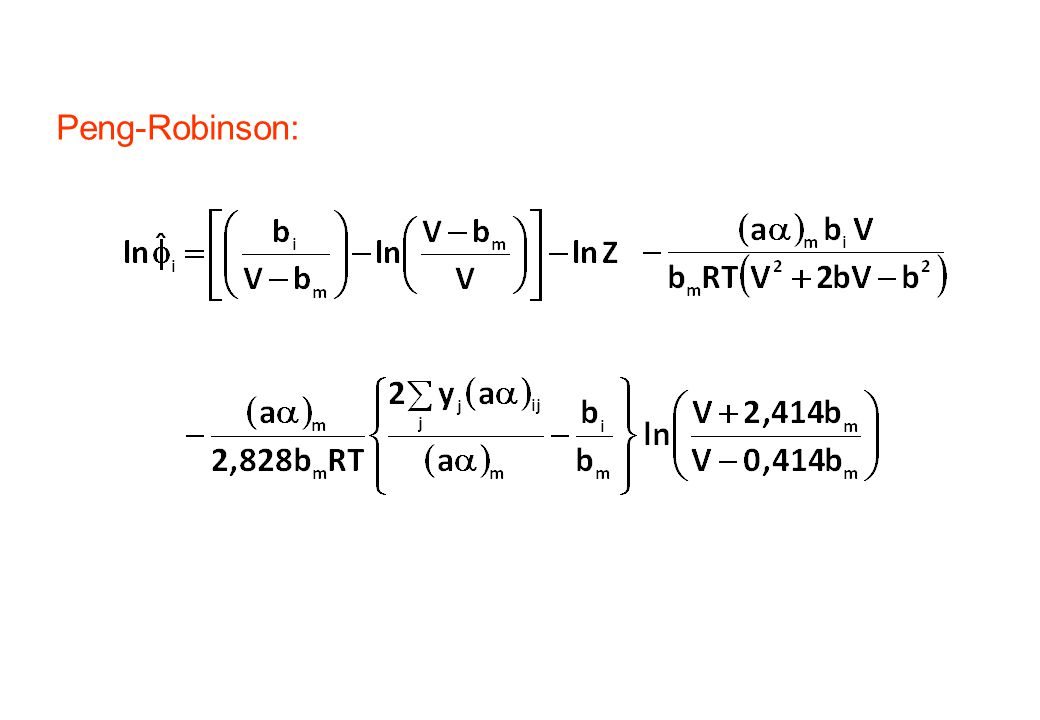 Peng-Robinson: