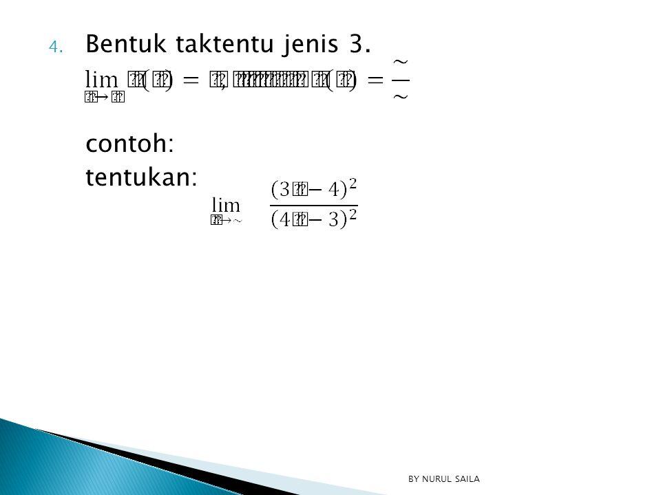 1. Jika f(x)=k, dimana k=konstanta maka 2. Jika 3. Jika BY NURUL SAILA