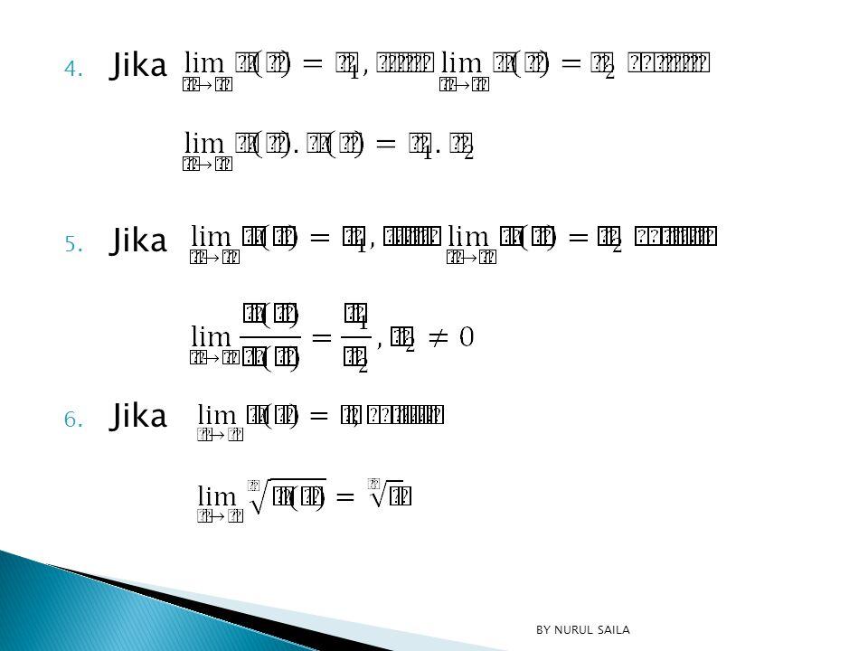 Tentukan nilai limit fungsi berikut ini: 9, 10  … BY NURUL SAILA