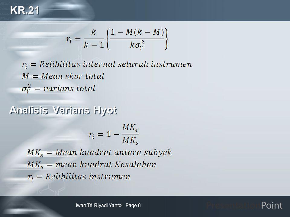 KR.21 Iwan Tri Riyadi Yanto  Page 8 Analisis Varians Hyot