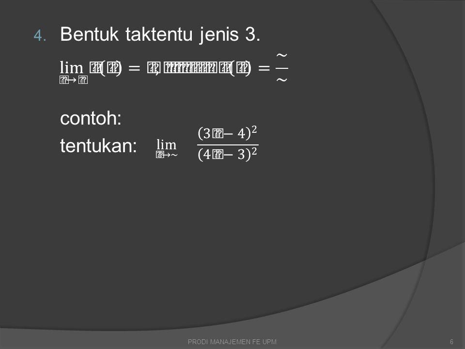Kaidah-kaidah Limit: 1.Jika f(x)=k, dimana k=konstanta maka 2.