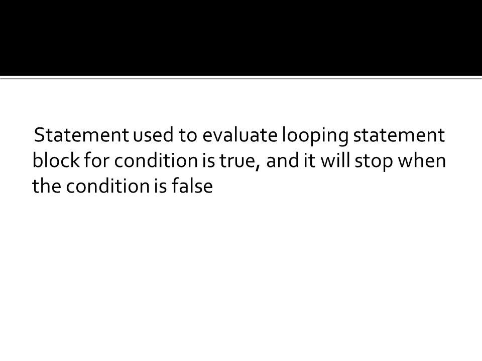 Sintaks : While (kondisi) { blok pernyataan; } Atau While (kondisi) : blok pernyataan; endwhile